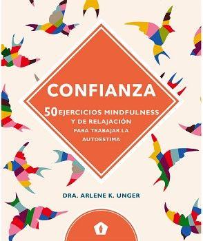 CONFIANZA -50 EJERCICIOS MINDFULNESS Y DE RELAJACION-