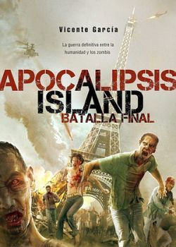 APOCALIPSIS ISLAND -BATALLA FINAL-
