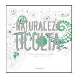 NATURALEZA OCULTA (UN LIBRO P/COLOREAR Y EVADIRSE)