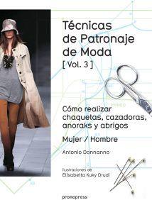 TECNICAS DE PATRONAJE DE MODA (VOL.3)