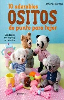 10 ADORABLES OSITOS DE PUNTO PARA TEJER