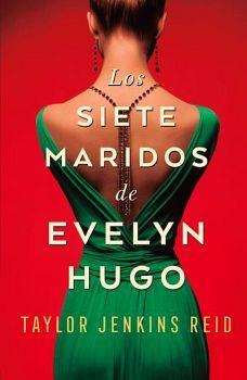 SIETE MARIDOS DE EVELYN HUGO, LOS