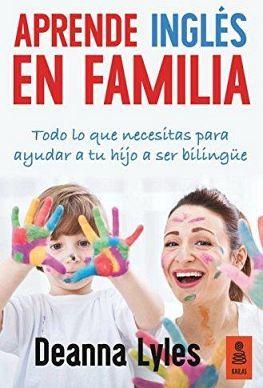 APRENDE INGLES EN FAMILIA 2ED.
