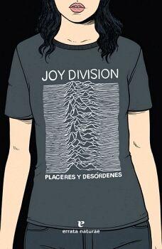 JOY DIVISION -PLACERES Y DESORDENES-