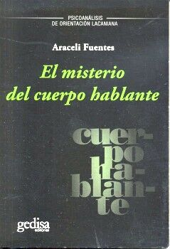 MISTERIO DEL CUERPO HABLANTE, EL