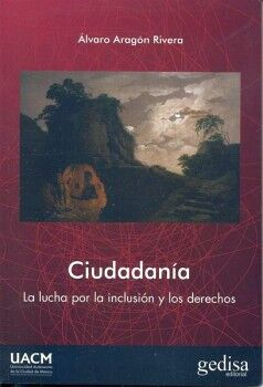 CIUDADANIA -LA LUCHA POR LA INCLUSION Y LOS DERECHOS-