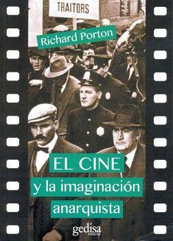 CINE Y LA IMAGINACION ANARQUISTA, EL