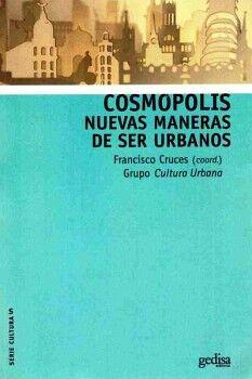 COSMOPOLIS -NUEVAS MANERAS DE SER URBANOS-