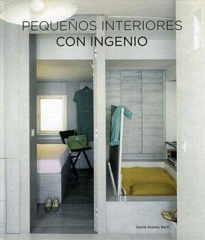 PEQUEÑOS INTERIORES CON INGENIO          (GF)