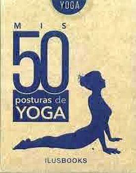 MIS 50 POSTURAS DE YOGA              (CARTAS YOGA)