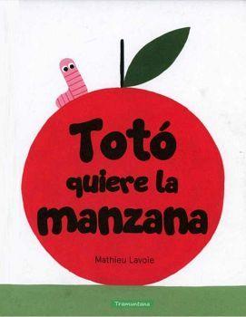 TOTO QUIERE LA MANZANA                   (EMP.)