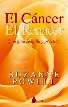 CANCER, EL -UNA GUIA SENCILLA Y PRACTICA-