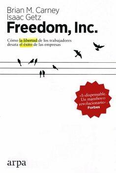 FREEDOM, INC. -COMO LA LIBERTAD DE LOS TRABAJADORES-