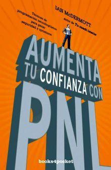AUMENTA TU CONFIANZA CON PNL              (BOOKS4POCKET)