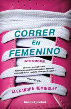 CORRER EN FEMENINO -IMPRESCINDIBLE-       (BOOKS4POCKET)