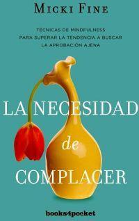 NECESIDAD DE COMPLACER, LA           (BOOKS4POCKET)