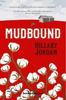 MUDBOUND                                  (BOOKS4POCKET)