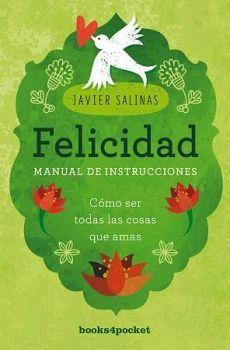 FELICIDAD, MANUAL DE INSTRUCCIONES        (BOOKS4POCKET)
