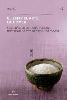 ZEN Y EL ARTE DE COMER                    (EMPASTADO)