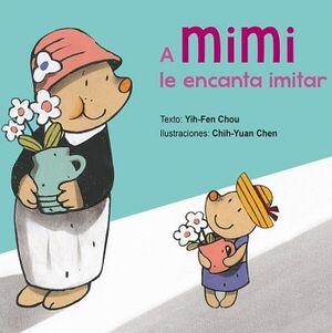 A MIMI LE ENCANTA IMITAR                 (EMP.)