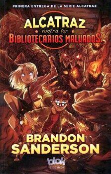 ALCATRAZ CONTRA LOS BIBLIOTECARIOS MALVADOS (B DE BLOK)
