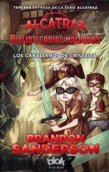 ALCATRAZ CONTRA LOS BIBLIOTECARIOS MALVADOS -LOS CABALLEROS DE CR