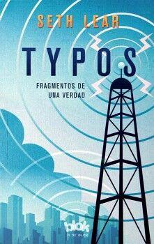 TYPOS -FRAGMENTOS DE UNA VERDAD-          (B DE BLOK)