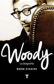 WOODY -LA BIOGRAFIA-
