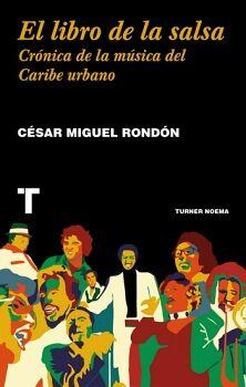 LIBRO DE LA SALSA, EL -CRONICA DE LA MUSICA DEL CARIBE URBANO-