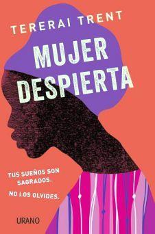 MUJER DESPIERTA -TUS SUEÑOS SON SAGRADOS-