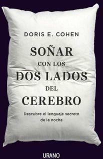 SOÑAR CON LOS DOS LADOS DEL CEREBRO -DESCUBRE EL LENGUAJE SECRET.