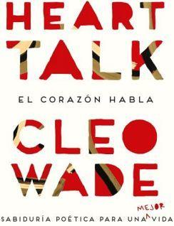 HEART TALK -EL CORAZON HABLA-