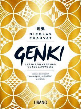 GENKI -LAS 10 REGLAS DE ORO DE DE LOS JAPONESES-