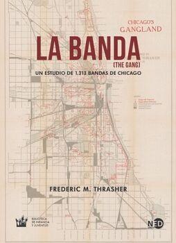 BANDA, LA -UN ESTUDIO DE 1,313 BANDAS DE CHICAGO-