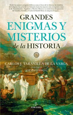 GRANDES ENIGMAS Y MISTERIOS DE LA HISTORIA 2ED.