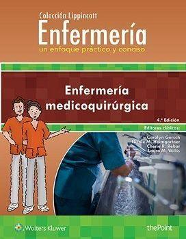 ENFERMERIA MEDICOQUIRURGICA 4ED. -ENFERMERIA UN ENFOQUE PRACTICO