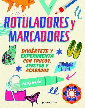 ROTULADORES Y MARCADORES             (DIBUJALO TODO)