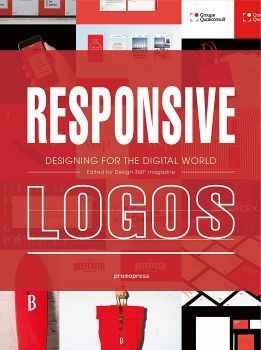 RESPONSIVE LOGOS -DESIGNING FOR THE DIGITAL WORLD-