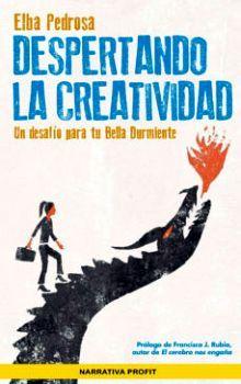 DESPERTANDO LA CREATIVIDAD -UN DESAFIO PARA TU BELLA DURMIENTE-
