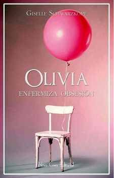 OLIVIA -ENFERMIZA OBSESION-