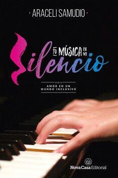 TU MUSICA EN MI SILENCIO -AMOR EN UN MUNDO INCLUSIVO-