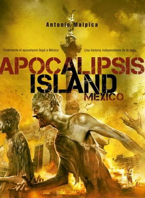 APOCALIPSIS ISLAND -MEXICO-