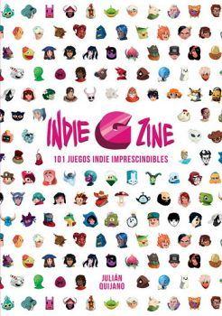 INDIE G ZINE -101 JUEGOS INDIE IMPRESCINDIBLES-