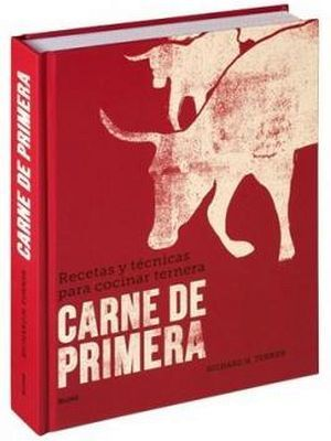 CARNE DE PRIMERA -RECETAS Y TECNICAS PARA COCINAR TERNERA   (EMP)