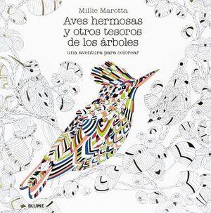 AVES HERMOSAS Y OTROS TESOROS DE LOS ARBOLES (UNA AVENTURA P/COL.
