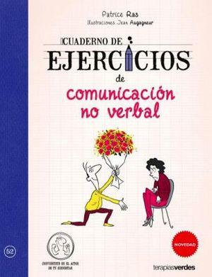CUADERNO DE EJERCICIOS DE COMUNICACION NO VERBAL