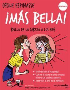 MAS BELLA! -BRILLA DE LA CABEZA A LOS PIES-