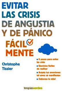 EVITAR LAS CRISIS DE ANGUSTIA Y DE PANICO           (FACIL MENTE)