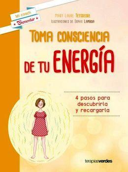 TOMA CONSCIENCIA DE TU ENERGIA
