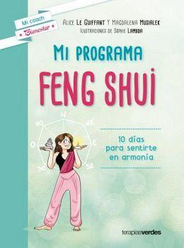 MI PROGRAMA FENG SHUI -10 DIAS PARA SENTIRSE EN ARMONIA-